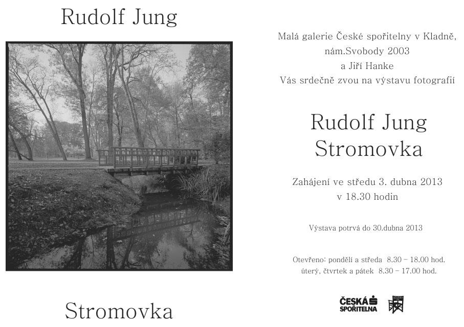 Výstava fotografií: Rudolf Jung / Stromovka