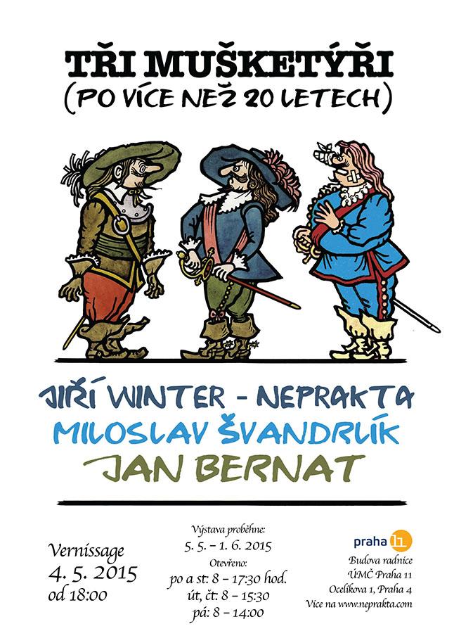 Winter - Neprakta, Švandrlík, Bernat: Tři mušketýři