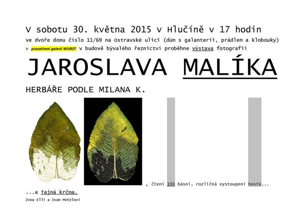 Výstava fotografií Jaroslava Malíka