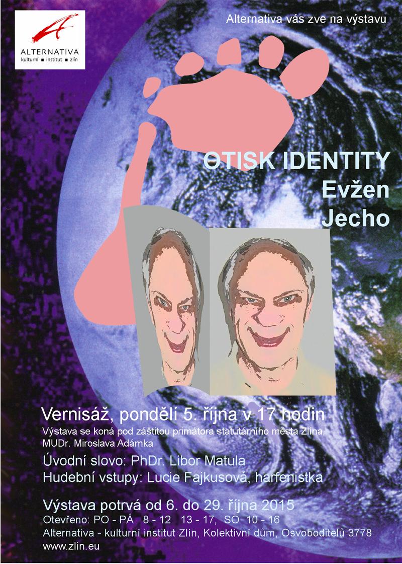Evžen Jecho: Otisk identity