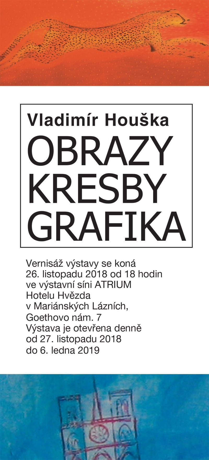 Vladimír Houška: OBRAZY KRESBY GRAFIKA